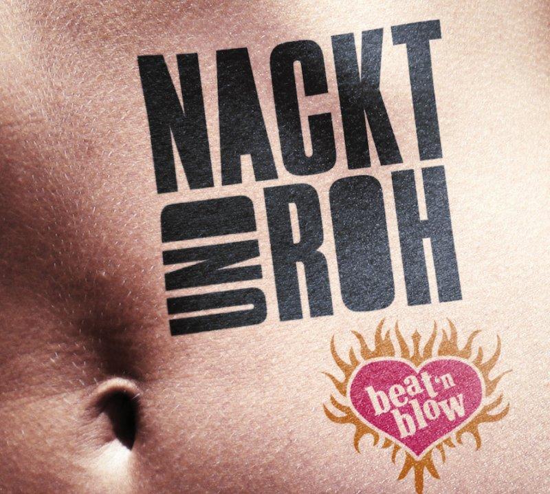 Nackt und Roh